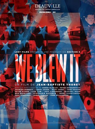 Bande-annonce We Blew It