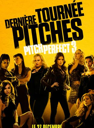 Bande-annonce Pitch Perfect 3