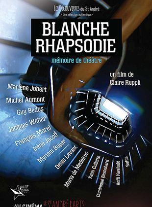 Bande-annonce Blanche Rhapsodie - Mémoire de Théâtre