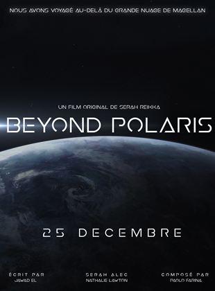 Bande-annonce Beyond Polaris