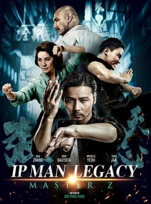 IP Man Legacy: Master Z