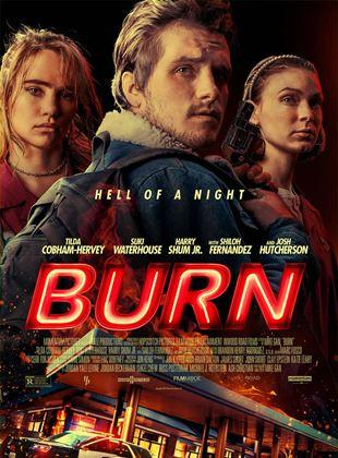 Bande-annonce Burn
