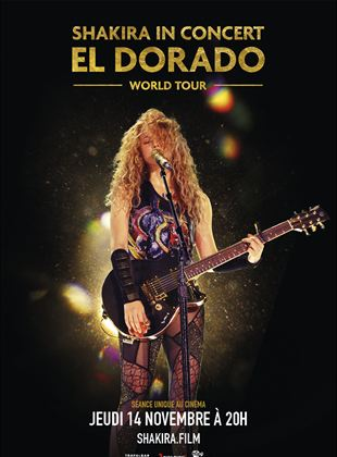 Bande-annonce Shakira In Concert : El Dorado World Tour