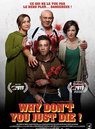 Bande-annonce Why Don't You Just Die