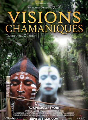 Bande-annonce Visions Chamaniques : territoires oubliés