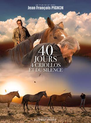 40 jours, 4 criollos et du silence streaming