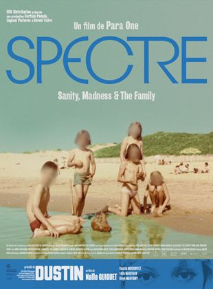 Spectre: Sanity, Madness & the Family streaming