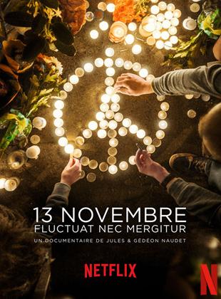 Bande-annonce 13 Novembre: Fluctuat Nec Mergitur