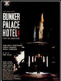 Télécharger Bunker Palace Hôtel Gratuit DVDRIP