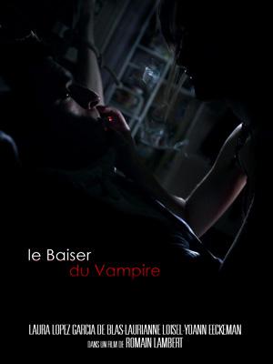 Télécharger Le Baiser du vampire VF Complet Uploaded