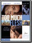 Télécharger Too Much Flesh Gratuit DVDRIP