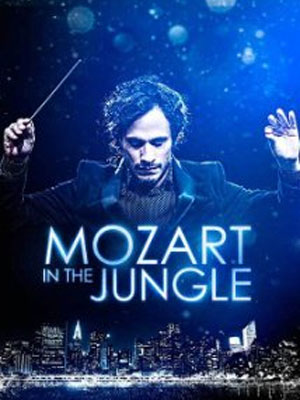 Affiche de la série Mozart in the Jungle