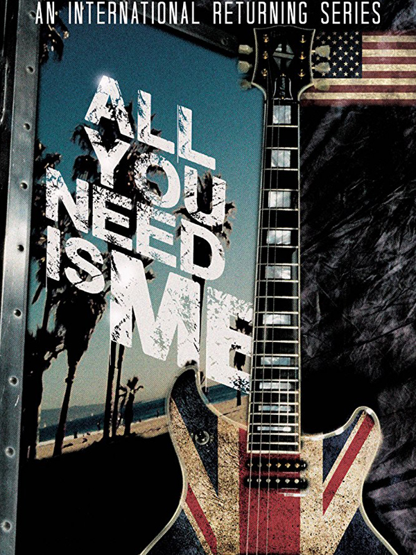 Affiche de la série All you need is me