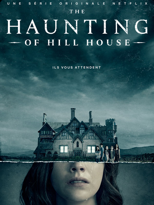 Affiche de la série The Haunting of Hill House