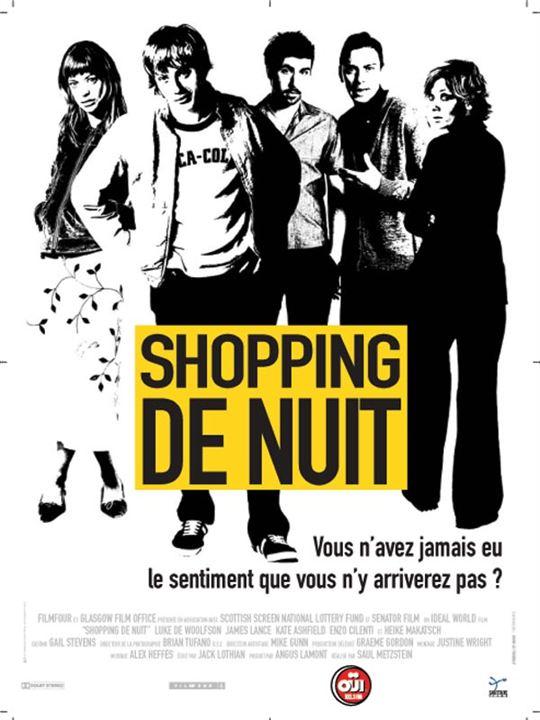 Shopping de nuit : Affiche James Lance, Luke de Woolfson, Saul Metzstein