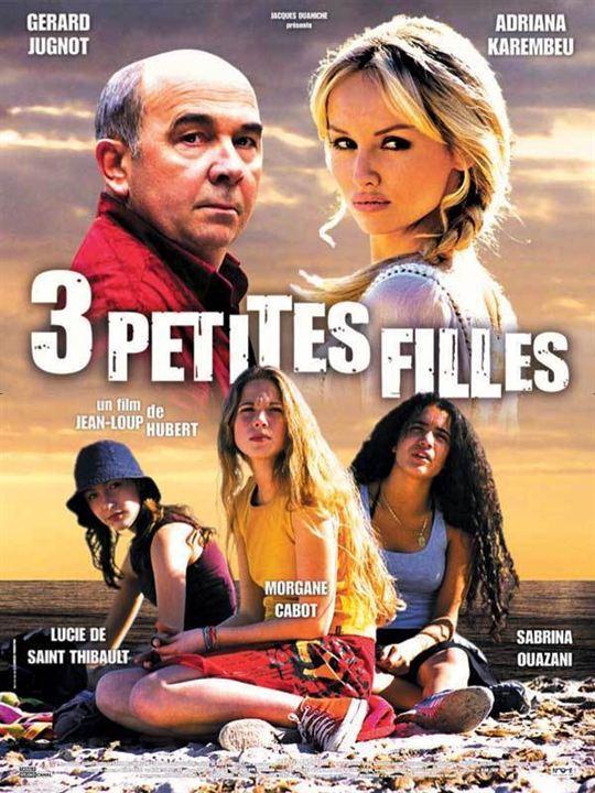 Trois petites filles : Affiche Adriana Karembeu, Gérard Jugnot, Jean-Loup Hubert