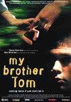My Brother Tom : Affiche Adrian Rawlins, Dom Rotheroe, Honeysuckle Weeks, Jenna Harrison, Michael Erskine