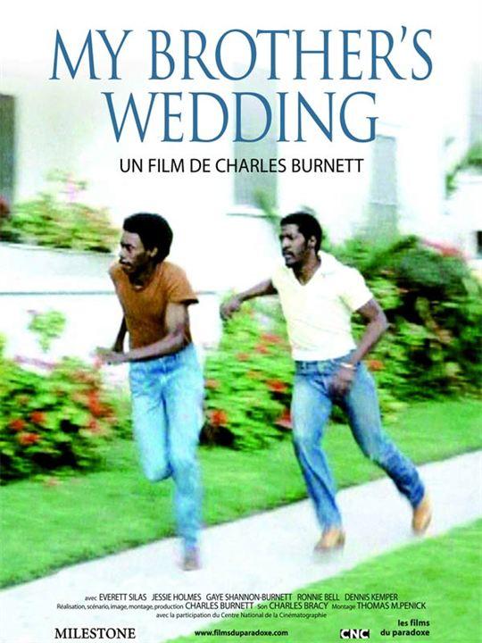 My Brother's Wedding: Charles Burnett