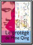 Le Protege de Mme Qing