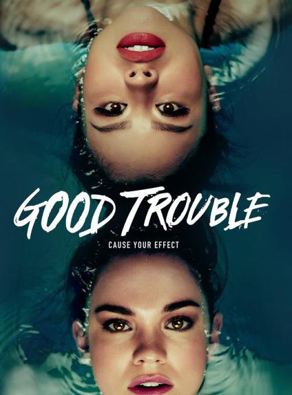 GOOD TROUBLE - Renouvelée