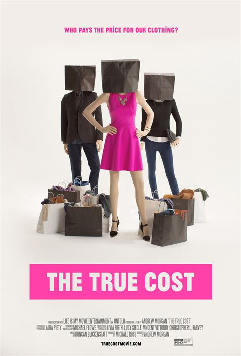 The True Cost : Affiche