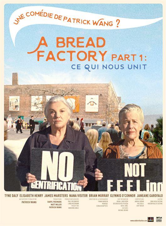 A Bread Factory Part 1 : Ce qui nous unit