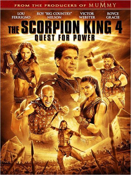 Le Roi Scorpion 4 - La quête du pouvoir ddl